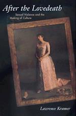 After the Lovedeath af Lawrence Kramer