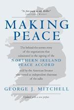 Making Peace af George J. Mitchell