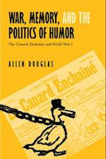 War, Memory and the Politics of Humor af Allen Douglas