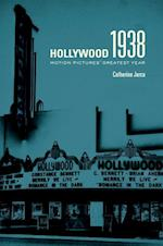 Hollywood 1938 af Catherine Jurca