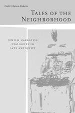 Tales of the Neighborhood af Galit Hasan-Rokem