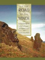 On the Road of the Winds af Patrick Vinton Kirch