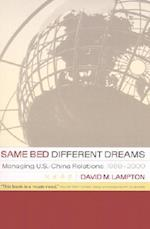 Same Bed, Different Dreams af David M. Lampton