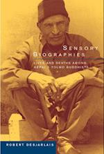 Sensory Biographies (Ethnographic Studies in Subjectivity, nr. 2)