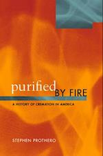 Purified by Fire (History of Cremation in America)