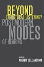 Beyond Structural Listening? af Andrew Dell'Antonio