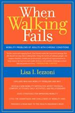When Walking Fails af LISA IEZZONI