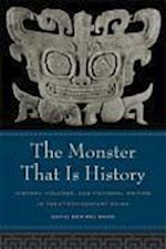 The Monster That Is History af David Der-Wei Wang