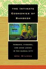 The Intimate Economies of Bangkok af Ara Wilson
