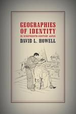 Geographies of Identity in Nineteenth-Century Japan af David L. Howell