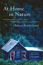 At Home in Nature af Rebecca Kneale Gould