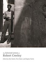 The Selected Letters of Robert Creeley af Robert Creeley