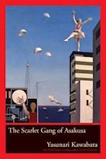 The Scarlet Gang of Asakusa af Yasunari Kawabata