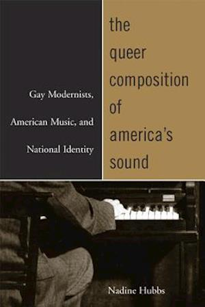 The Queer Composition of America's Sound