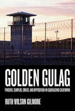 Golden Gulag af Ruth Wilson Gilmore