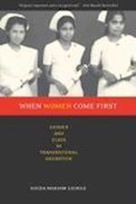 When Women Come First: Gender and Class in Transnational Migration af Sheba George