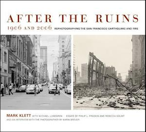Bog, paperback After the Ruins, 1906 and 2006 af Mark Klett, Rebecca Solnit, Philip L. Fradkin