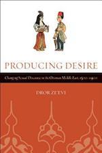 Producing Desire af Dror Ze'evi