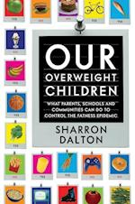 Our Overweight Children (California Studies in Food and Culture, nr. 13)