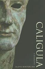 Caligula af Glenn W Most, Deborah Lucas Schneider, Aloys Winterling