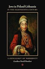 Jews in Poland-Lithuania in the Eighteenth Century af Gershon David Hundert