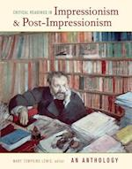 Critical Readings in Impressionism and Post-Impressionism