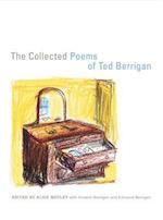 The Collected Poems of Ted Berrigan af Alice Notley, Ted Berrigan, Anselm Berrigan