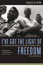 I've Got the Light of Freedom af Charles M. Payne