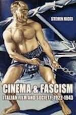Cinema and Fascism af Steven Ricci