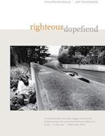 Righteous Dopefiend (California Series in Public Anthropology, nr. 21)