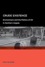 Crude Existence af Kristin Reed