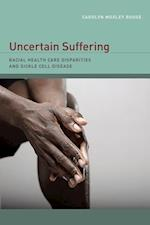 Uncertain Suffering af Carolyn Rouse