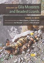Biology of Gila Monsters and Beaded Lizards (Organisms And Environments, nr. 9)