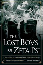 The Lost Boys of Zeta Psi af Laurie A. Wilkie