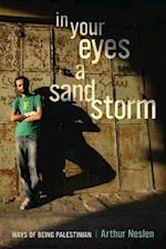 In Your Eyes a Sandstorm af Arthur Neslen