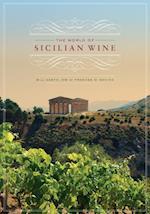The World of Sicilian Wine af Bill Nesto