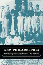 New Philadelphia af Paul Shackel