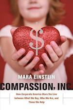 Compassion, Inc. af Mara Einstein