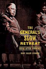 The General s Slow Retreat af Mary Helen Spooner