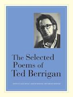 The Selected Poems of Ted Berrigan af Ted Berrigan, Edmund Berrigan, Alice Notley