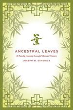 Ancestral Leaves af Joseph W. Esherick