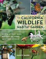 The California Wildlife Habitat Garden af Nancy Bauer