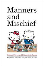 Manners and Mischief af Laura Miller, Jan Bardsley