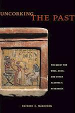 Uncorking the Past af Patrick E. Mcgovern