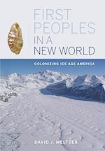 First Peoples in a New World af David J. Meltzer