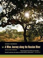 A Wine Journey along the Russian River, With a New Preface