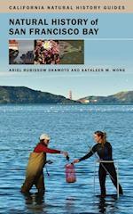 Natural History of San Francisco Bay af Okamoto Ariel Rubissow, Ariel Rubissow Okamoto, Kathleen M. Wong