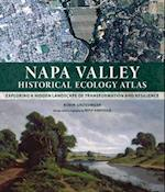 Napa Valley Historical Ecology Atlas af Robin Grossinger
