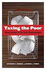 Taxing the Poor (Wildavsky Forum Series, nr. 7)