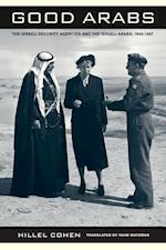 Good Arabs af Hillel Cohen, Haim Watzman